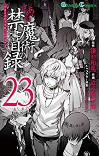 To Aru Majutsu no Kinsho Mokuroku (とある魔術の禁書目録) 01-23