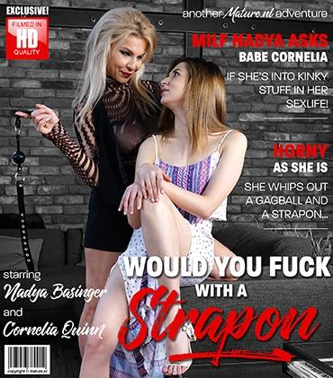 Mature - Cornelia Quinn (25), Nadya Basinger (47) - Hot MILF Nadya Basinger asks babe Cornelia Quinn to fuck her with a strapon with a gagball in her mouth
