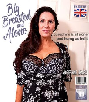 Mature - Josephine James (EU) (50) - Hot big breasted Josephine is home alone and naughty as hell